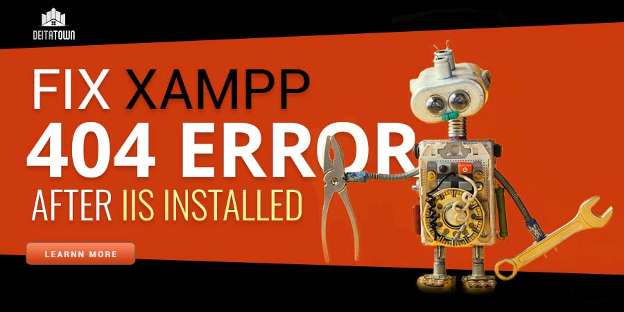 Fix 404 Error in XAMPP after IIS installed