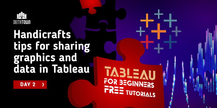 Best-practice tips for sharing graphics and data in Tableau